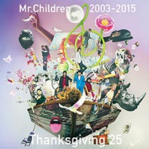 Mr.Children 2003-2015 Thanksgiving 25/Mr.Children